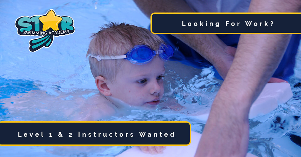 Swimming Instructor Jobs Available - Star Swimming Academy - Liverpool, Sefton, Ormskirk and Leigh